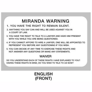 Miranda_rights_warning_You_have_the_right_to_remain_silent